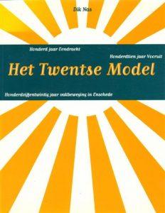 Boekomslag Dik Nas, Het Twentse Model (1998)