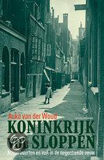 Boekomslag Auke van der Woud, Koninkrijk vol sloppen